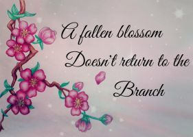 Blossom Quote by Sakiama