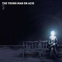 The Young Man On Acid Vol 2 by funi