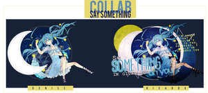 Collab: Say Something. by Utsutsu-chi