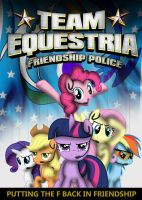 Team Equestria: Friendship Police by dan232323