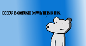 Confusion in Ice Bear's Mind by StickFigCartoonist
