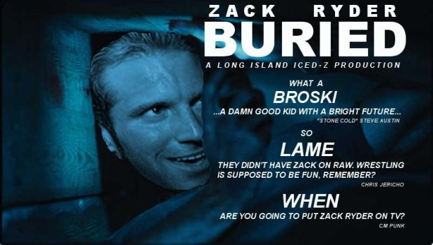 Zack Ryder 'Buried' Movie Poster 3 by TheWesInAwesome