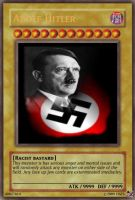 Adolf Hitler Yugioh card by Mrwhyshame