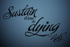 Sustain vs. Dying by capt-toenail