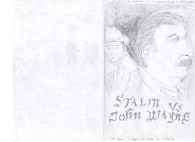 Stalin vs John Wayne (portada) by Hero0fSilence