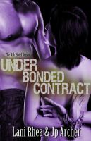 Under Bonded Countract by StellaPrice