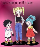 just wanna be like mom by dbzsisters