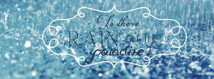 [Cover Facebook] Is there rain on the paradise ? by choisherry