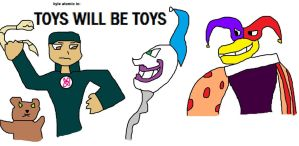Toys Will Be Toys by dewayne19