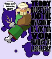 Teddy Roosevelt Vs Frankenstein by CJJennings
