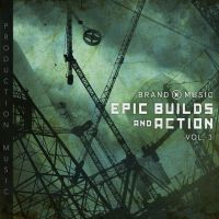 Epic Builds and Action - Brand X Music by SkylerBrown