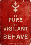 Be Pure, Be Vigilant by KevLev