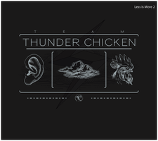 Thunder Chicken-Less Is More 2 by DarkObliveon