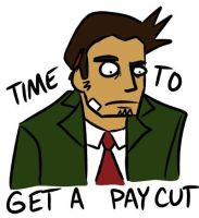 Pay cut, time to get one by Mr-SF