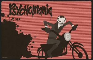 Psychomania by Hartter