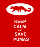 Keep Calm and Save Pumas by PumawithaPC