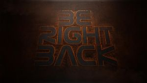 Be Right Back Screen by syphaGraphics