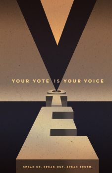 Your Vote Is Your Voice Poster by PaulSizer