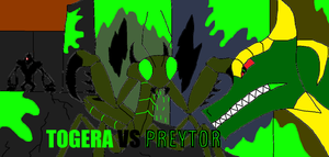 Togera vs Preytor by Sci-fiman2xxx