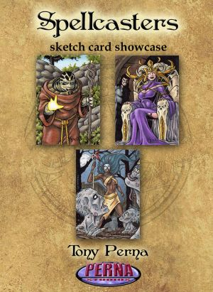 Tony Perna Showcase - Spellcasters