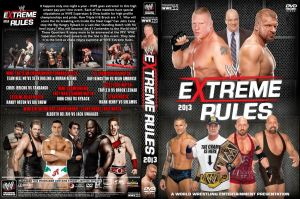 WWE Extreme Rules 2013 DVD Cover V2 by Chirantha