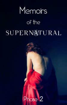 Memoires of the Supernatural Phase 2 cover art by Maryanne007