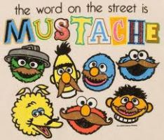 The Word On The Street Is Mustache! Indeed by RetardedAndProud