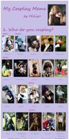 My Cosplay Meme by Mikiyo by MikiyoOo