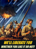 The World's So-Called Liberators by BullMoose1912