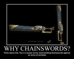 Why Chainswords? by Arreal