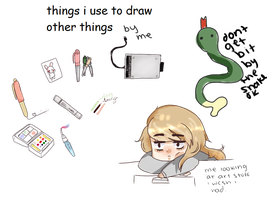 i drew the things i use to draw thigns by pppeeps