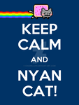 Keep Calm and Nyan Cat by charrlahh