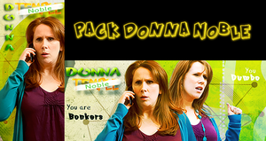 Pack Donna Noble by BellaBlackCullen