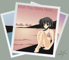 -Wish You Were Here...- by Lomax177