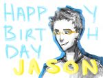 Happy Birthday Jason! by AwkwardPotatoDraws