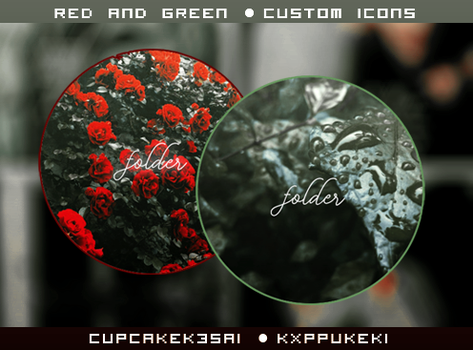 #01 Custom Icons [Red and Green] by CupcakeK3sai