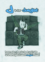 ~ J is for Junglist ~ by SCIFIJACKRABBIT