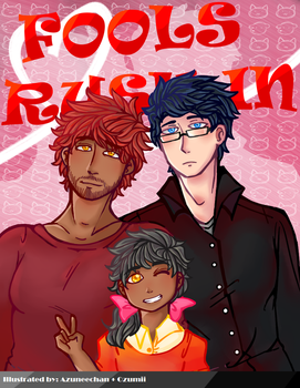 New Comic Announcement: Fools Rush In by Azuneechan