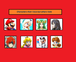 Favourite Characters That I love but others Hate by RamosisMario89