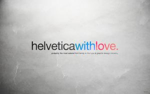 Helvetica with Love by allonlim