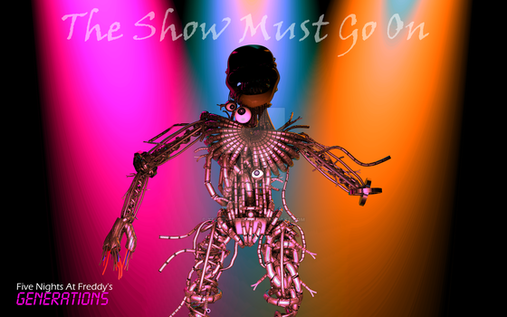 The Show Must Go On | FNaF Generations by PuppetProductions
