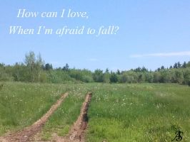 When I'm Afraid To Fall by twihardBreakingDawn