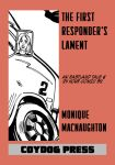 The First Responder's Lament by amberchrome