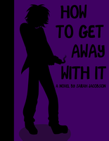 How To Get Away With It COVER by bunniesRawesome