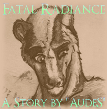 Fatal Radiance - Chapter 19 by AudeS