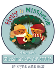Holly+Mistletoe's Christmas Eve Adventure by kvweber