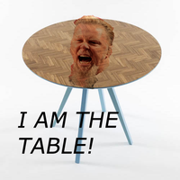 JAMES HETFIELD IS THE TABLE by Nevermind0309