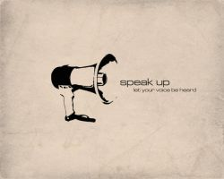 Speak Up by itsyouforme