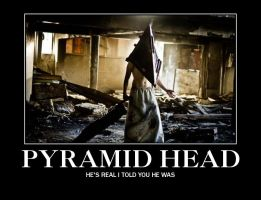 pyramid head motivational 2 by Kira-Shinda