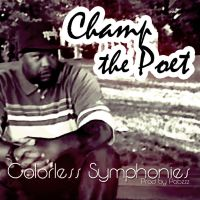 ChampThePoet - Colorless Symphonies 'prod Pabzzz by Pabzzz